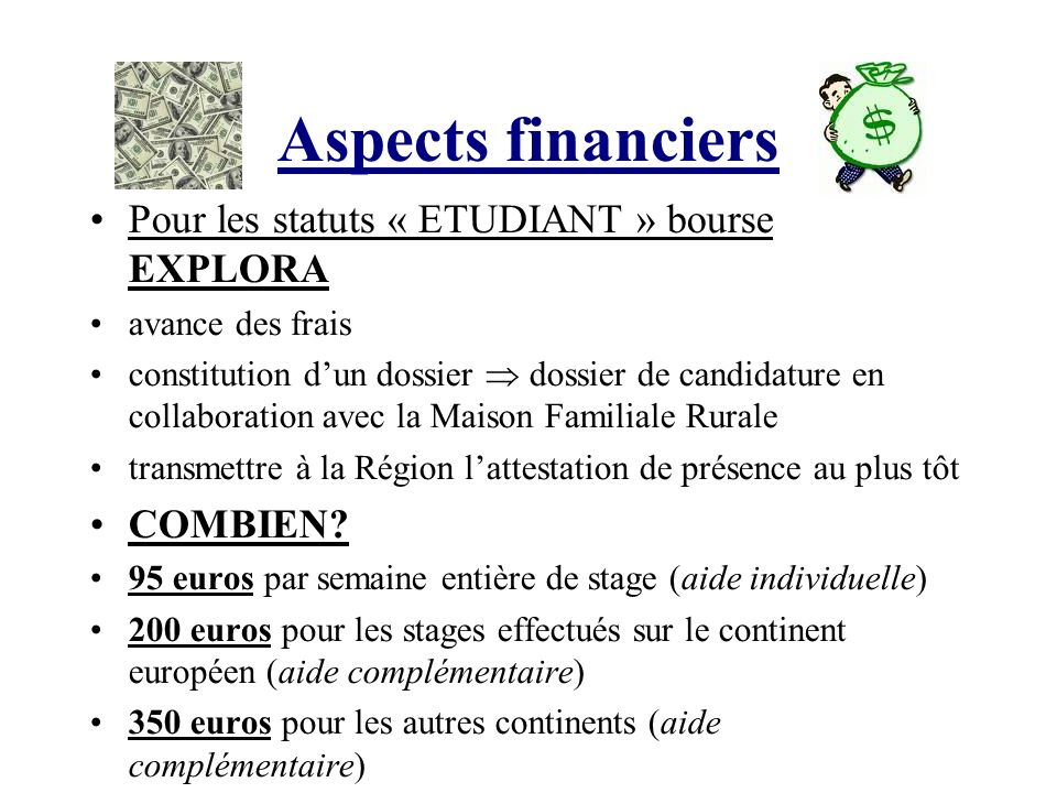 Aspects financiers Pour les statuts « ETUDIANT » bourse EXPLORA avance des frais constitution dun dossier dossier de candidature en collaboration avec