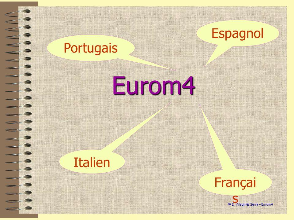 Eurom4 Françai s Italien Portugais Espagnol E. Vilaginés Serra – Eurom4