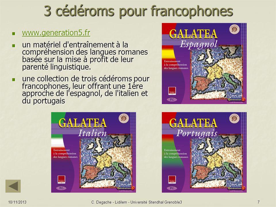 10/11/2013C. Degache - Lidilem - Université Stendhal Grenoble37 3 cédéroms pour francophones www.generation5.fr www.generation5.fr www.generation5.fr