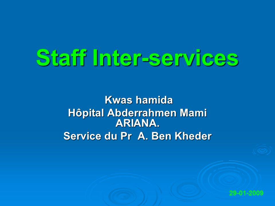 Staff Inter-services Kwas hamida Kwas hamida Hôpital Abderrahmen Mami ARIANA.
