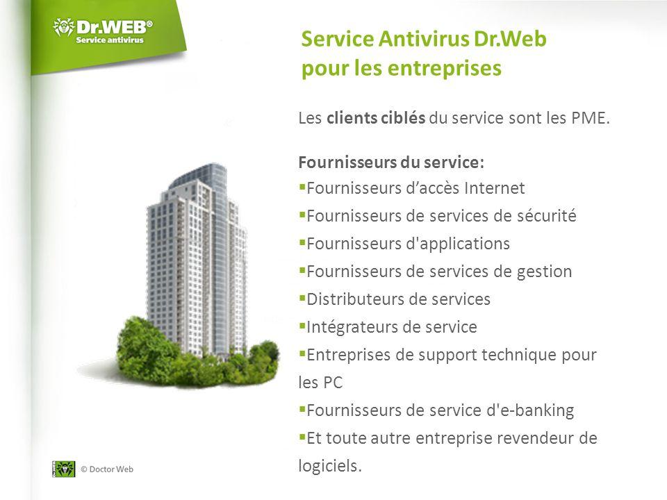 Service Antivirus Dr.Web pour les entreprises Les clients ciblés du service sont les PME.