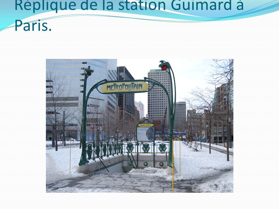 Réplique de la station Guimard à Paris.