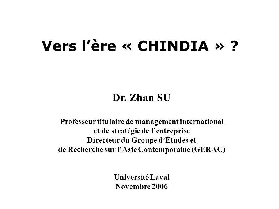 Vers lère « CHINDIA » .Dr.