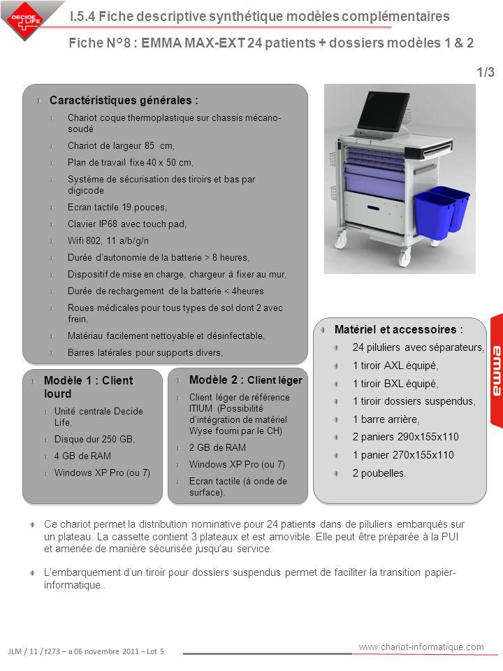 www.chariot-informatique.com JLM / 11 / f273 – a 06 novembre 2011 – Lot 5 Matériel et accessoires : 24 piluliers avec séparateurs, 1 tiroir AXL équipé