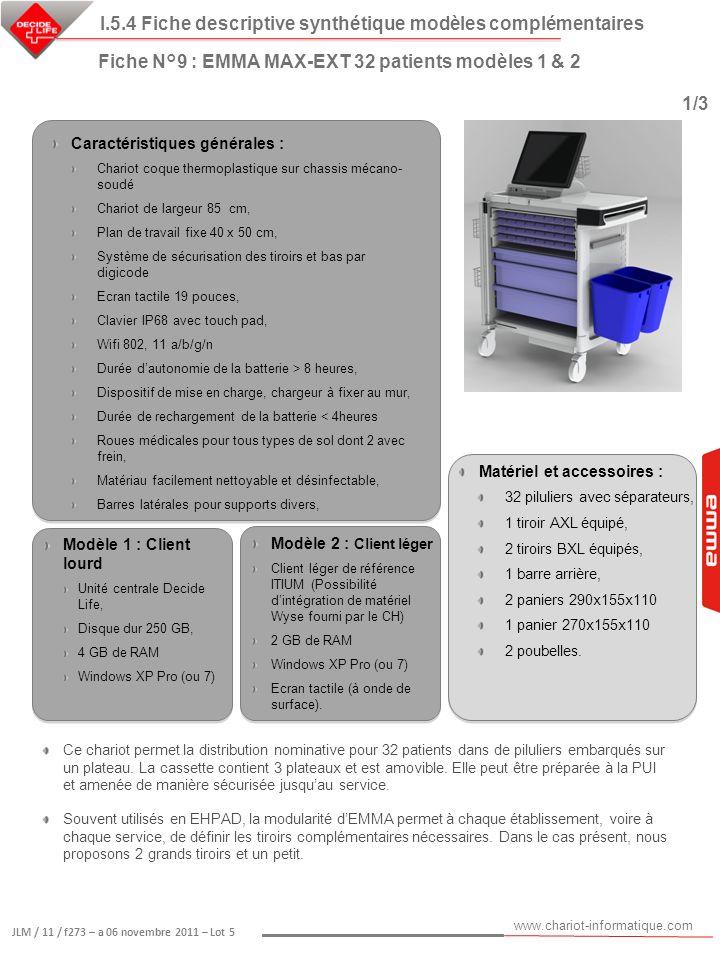 www.chariot-informatique.com JLM / 11 / f273 – a 06 novembre 2011 – Lot 5 Matériel et accessoires : 32 piluliers avec séparateurs, 1 tiroir AXL équipé