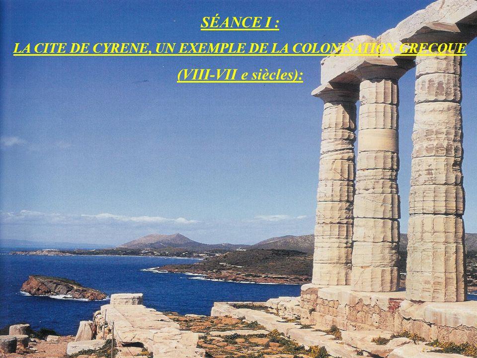 I/ Cyrène, une colonie grecque de la cité de Théra (…) : Dirigée par un roi (monarchie), elle constitue une nouvelle cité-État indépendante.
