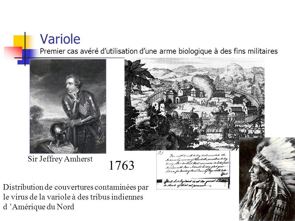 1763 Sir Jeffrey Amherst Distribution de couvertures contaminées par le virus de la variole à des tribus indiennes d Amérique du Nord Variole Premier