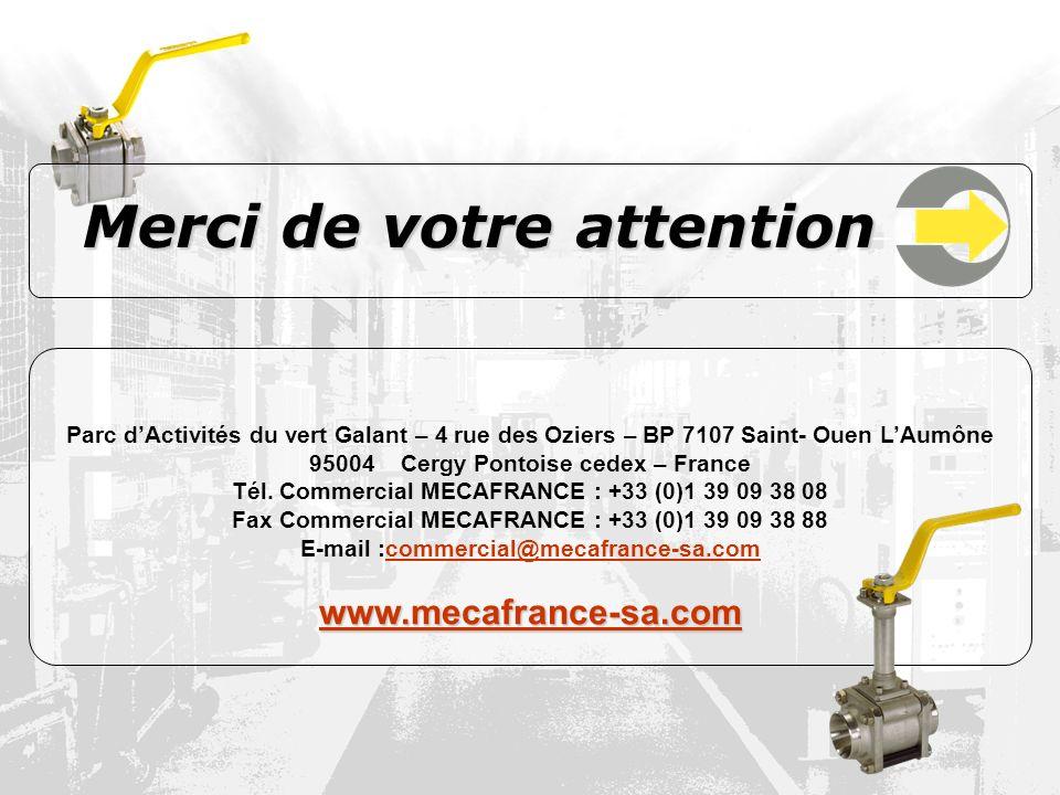 ©MECAFRANCE7 Parc dActivités du vert Galant – 4 rue des Oziers – BP 7107 Saint- Ouen LAumône 95004 Cergy Pontoise cedex – France Tél. Commercial MECAF
