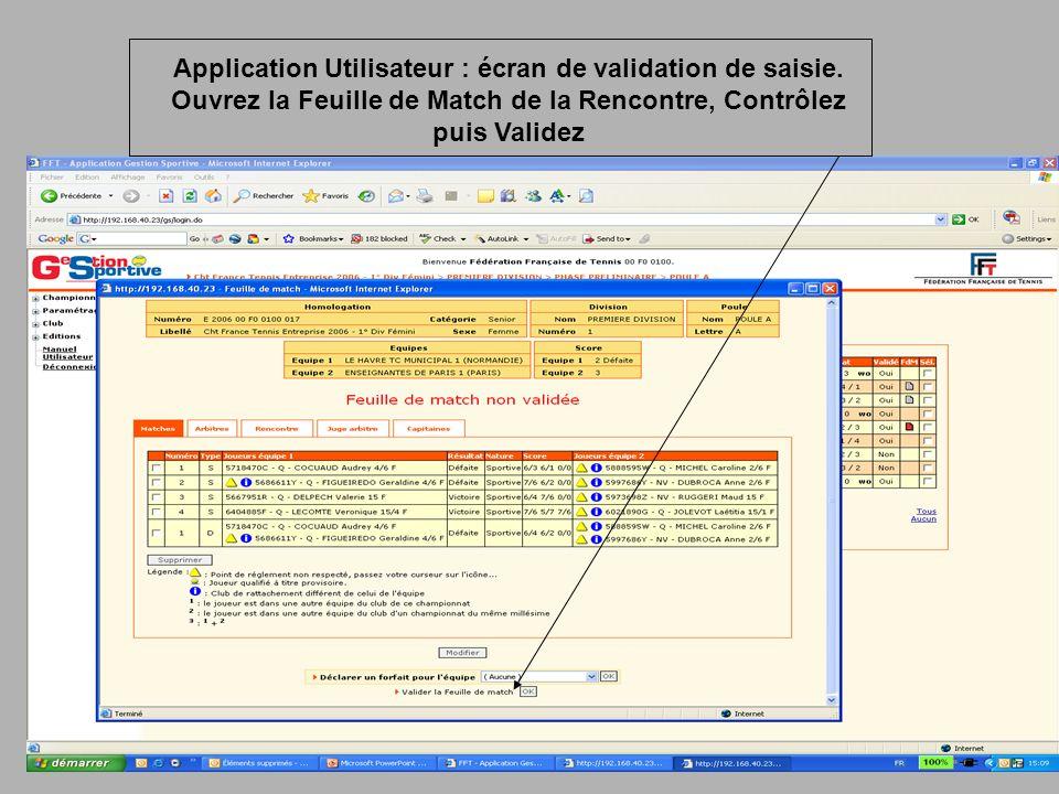 Application Utilisateur : écran de validation de saisie.