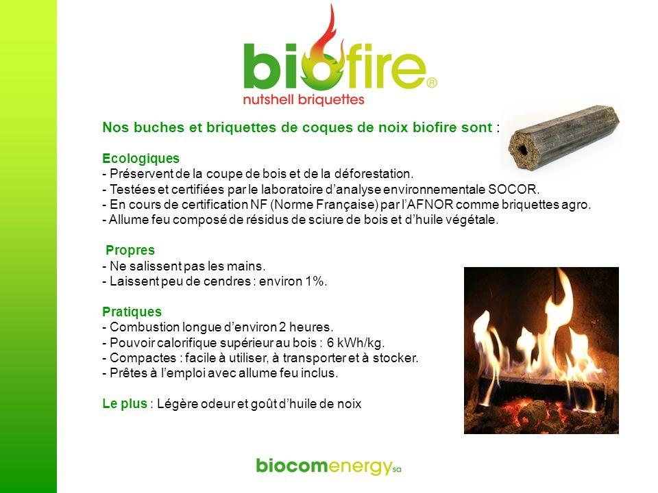 Nos buches et briquettes de coques de noix biofire sont : Ecologiques - Préservent de la coupe de bois et de la déforestation. - Testées et certifiées