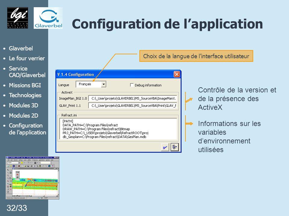 Glaverbel Le four verrier Service CAO/Glaverbel Missions BGI Technologies Modules 3D Modules 2D Configuration de lapplication Contrôle de la version e