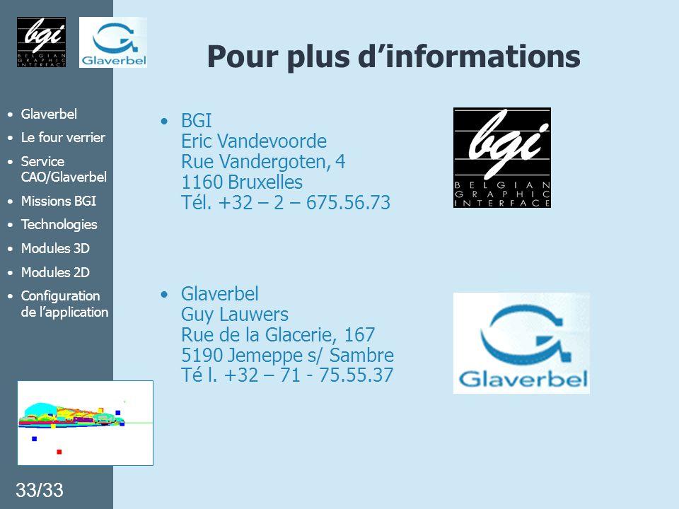 Glaverbel Le four verrier Service CAO/Glaverbel Missions BGI Technologies Modules 3D Modules 2D Configuration de lapplication Pour plus dinformations