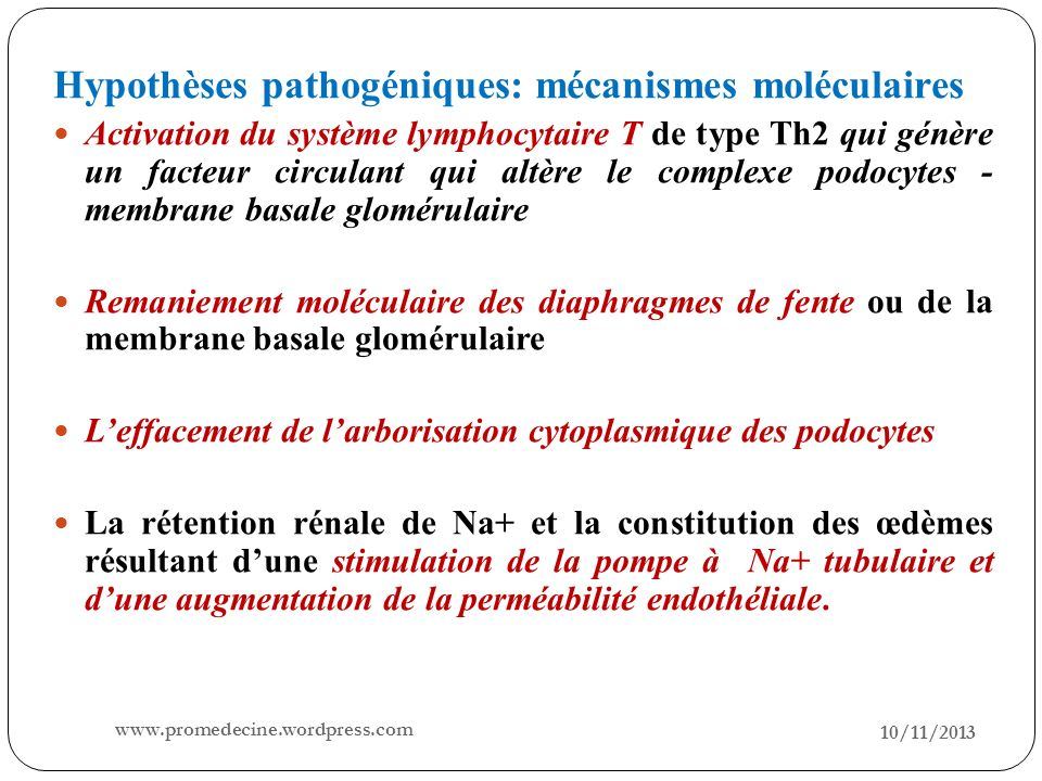 10/11/2013 6 Hypothèses pathogéniques: mécanismes moléculaires Activation du système lymphocytaire T de type Th2 qui génère un facteur circulant qui a