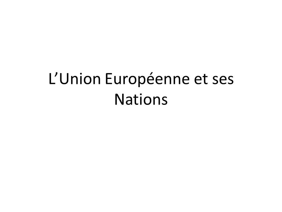 LUnion Européenne et ses Nations