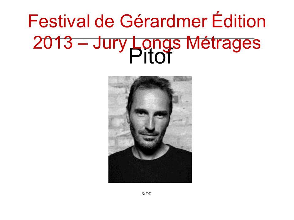 Pitof © DR Festival de Gérardmer Édition 2013 – Jury Longs Métrages
