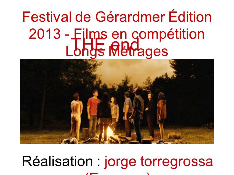 THE end (fin) Réalisation : jorge torregrossa (Espagne) Festival de Gérardmer Édition 2013 - Films en compétition Longs Métrages