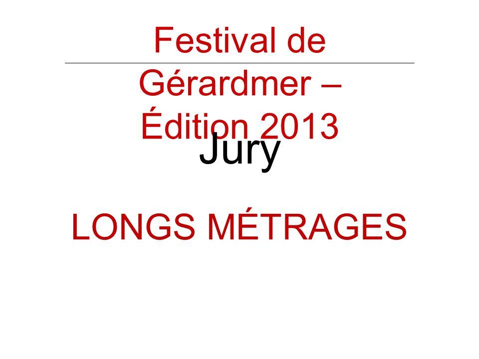 Festival de Gérardmer – Édition 2013 Jury LONGS MÉTRAGES
