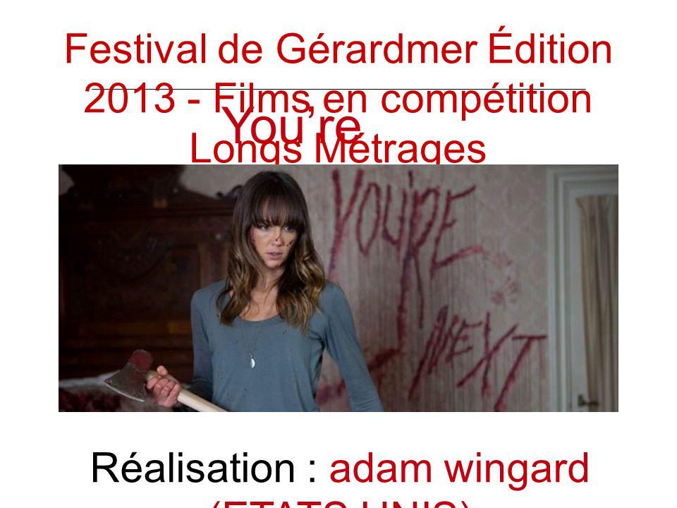 Youre next Réalisation : adam wingard (ETATS UNIS) Festival de Gérardmer Édition 2013 - Films en compétition Longs Métrages