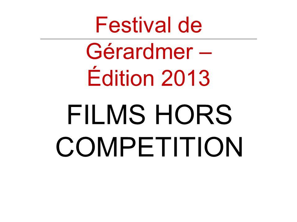 Festival de Gérardmer – Édition 2013 FILMS HORS COMPETITION