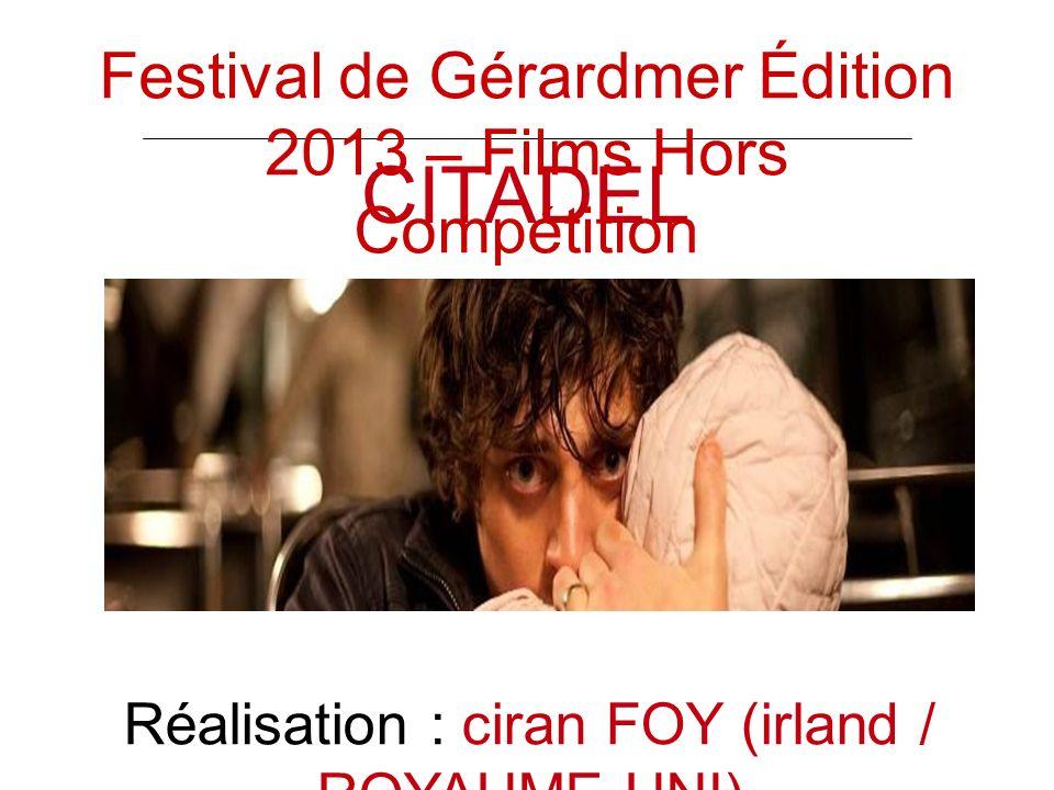CITADEL Réalisation : ciran FOY (irland / ROYAUME UNI) Festival de Gérardmer Édition 2013 – Films Hors Compétition