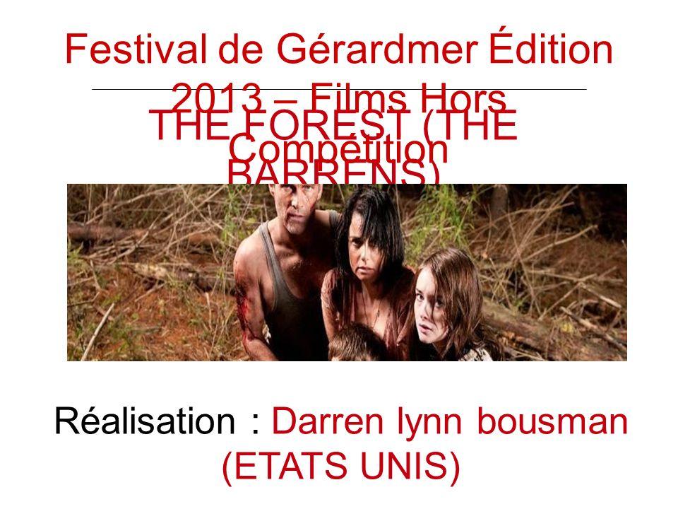 THE FOREST (THE BARRENS) Réalisation : Darren lynn bousman (ETATS UNIS) Festival de Gérardmer Édition 2013 – Films Hors Compétition