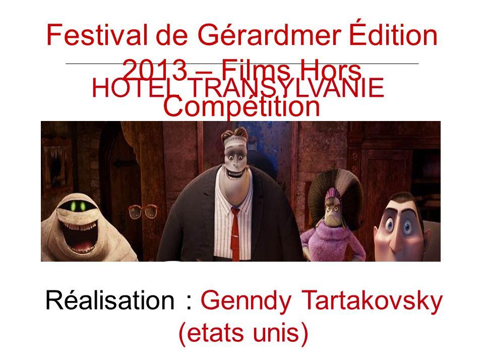HOTEL TRANSYLVANIE Réalisation : Genndy Tartakovsky (etats unis) Festival de Gérardmer Édition 2013 – Films Hors Compétition