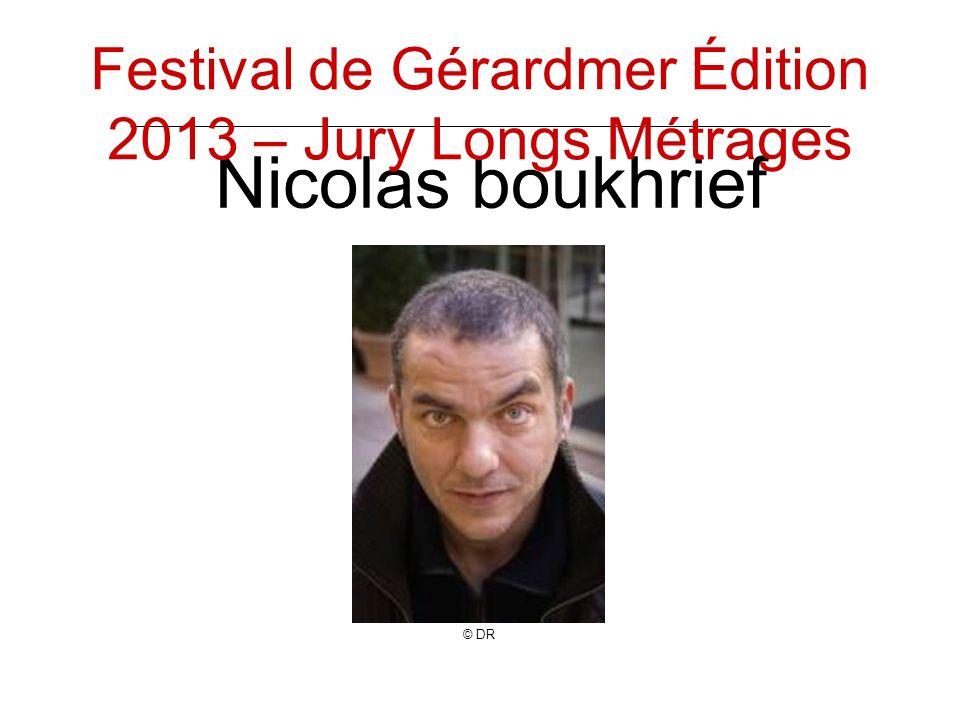Nicolas boukhrief © DR Festival de Gérardmer Édition 2013 – Jury Longs Métrages
