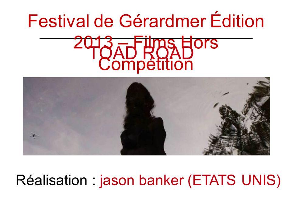 TOAD ROAD Réalisation : jason banker (ETATS UNIS) Festival de Gérardmer Édition 2013 – Films Hors Compétition