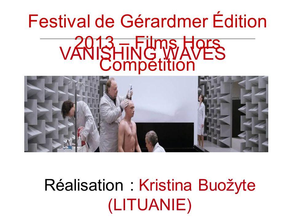 VANISHING WAVES Réalisation : Kristina Buožyte (LITUANIE) Festival de Gérardmer Édition 2013 – Films Hors Compétition