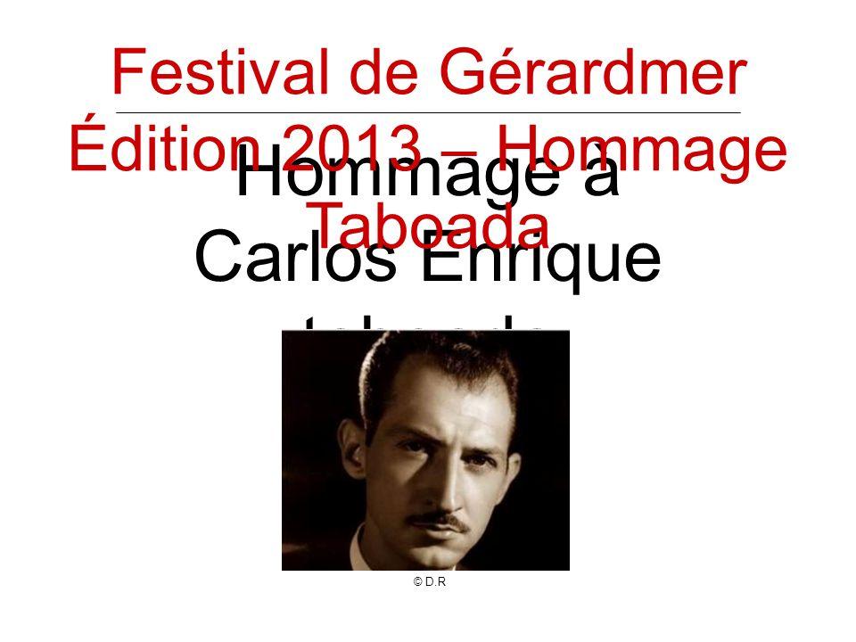 Hommage à Carlos Enrique taboada Festival de Gérardmer Édition 2013 – Hommage Taboada © D.R