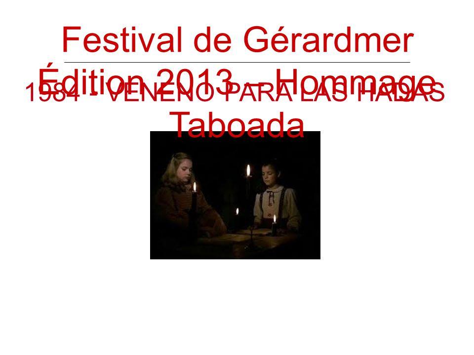 1984 - VENENO PARA LAS HADAS Festival de Gérardmer Édition 2013 – Hommage Taboada