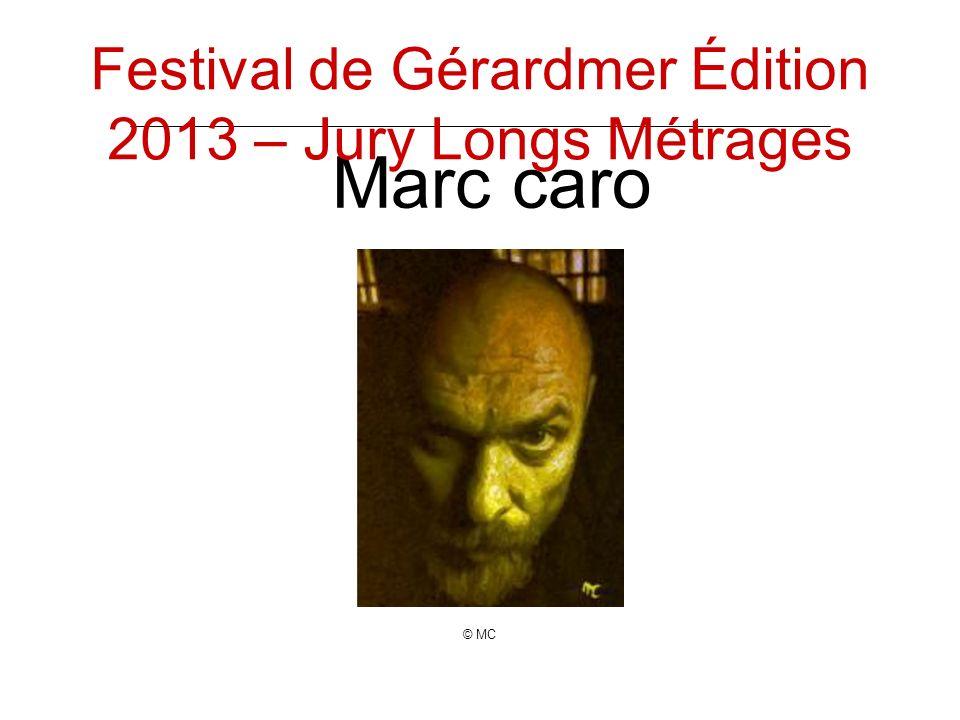 Marc caro © MC Festival de Gérardmer Édition 2013 – Jury Longs Métrages