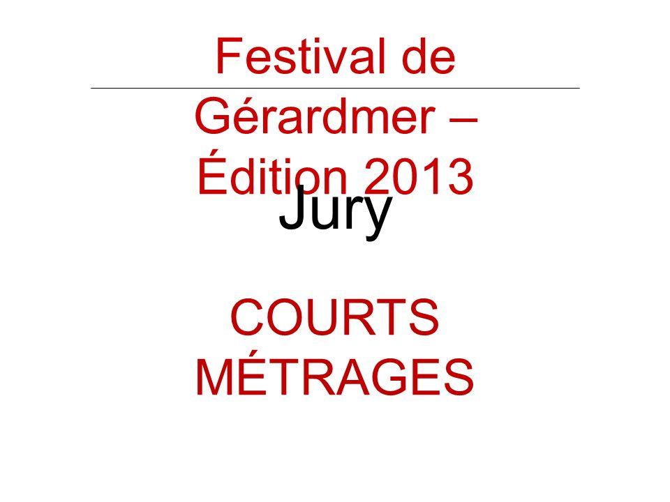 Festival de Gérardmer – Édition 2013 Jury COURTS MÉTRAGES