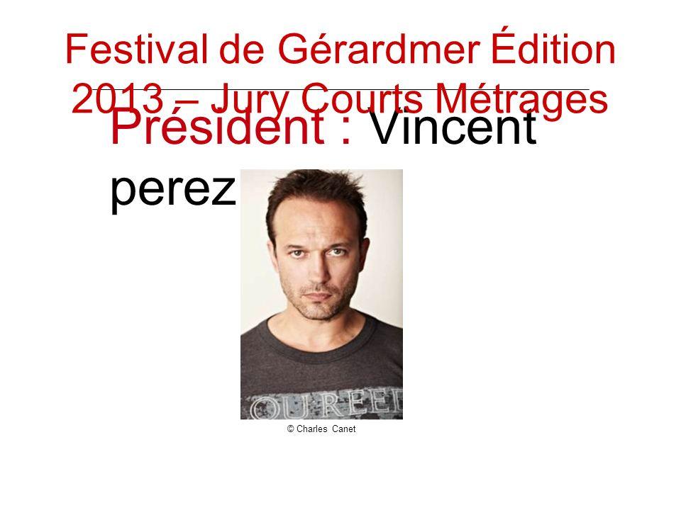 Président : Vincent perez Festival de Gérardmer Édition 2013 – Jury Courts Métrages © Charles Canet