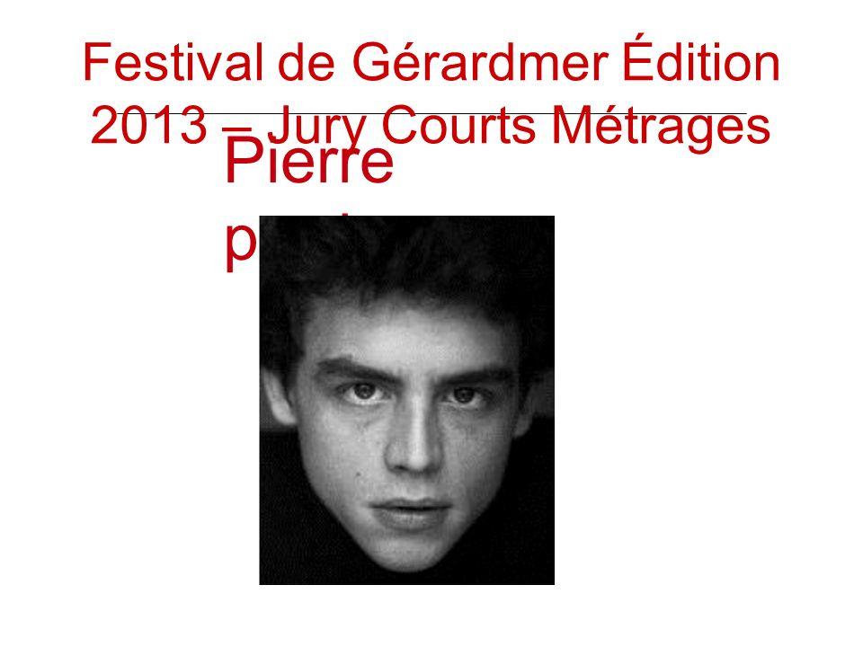 Pierre perrier Festival de Gérardmer Édition 2013 – Jury Courts Métrages