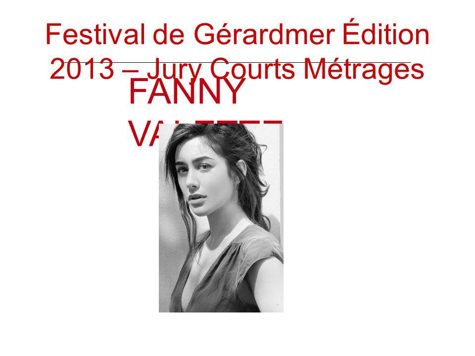 FANNY VALETTE Festival de Gérardmer Édition 2013 – Jury Courts Métrages
