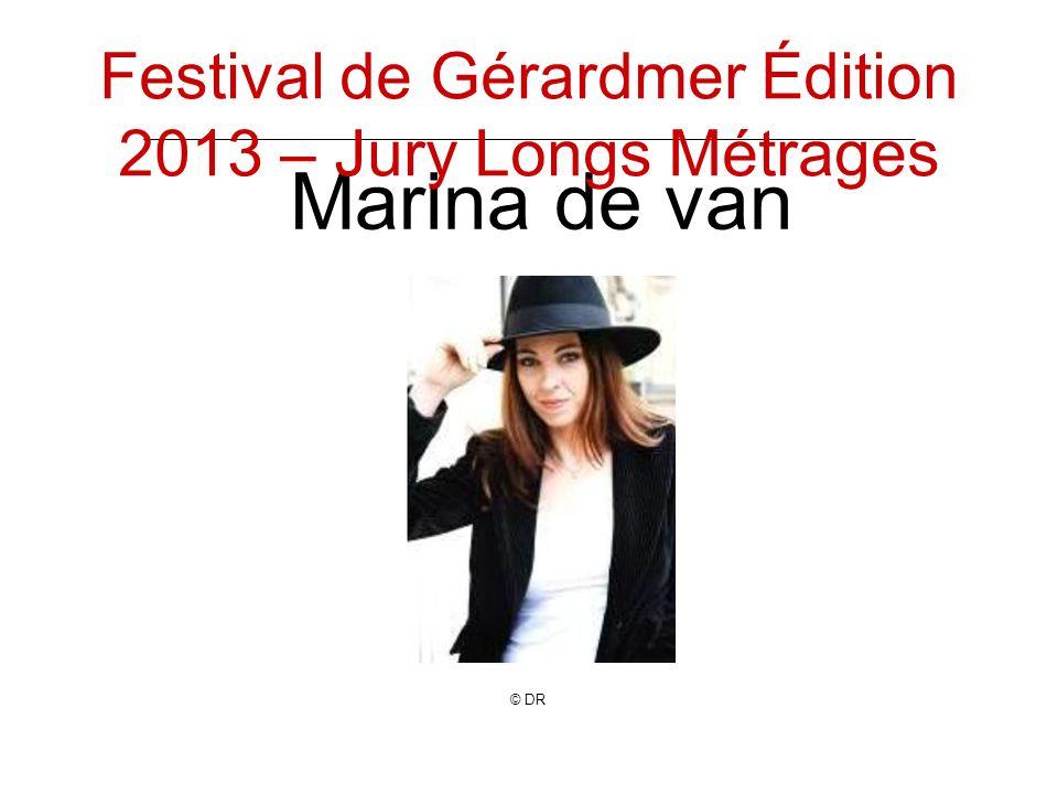 Marina de van © DR Festival de Gérardmer Édition 2013 – Jury Longs Métrages
