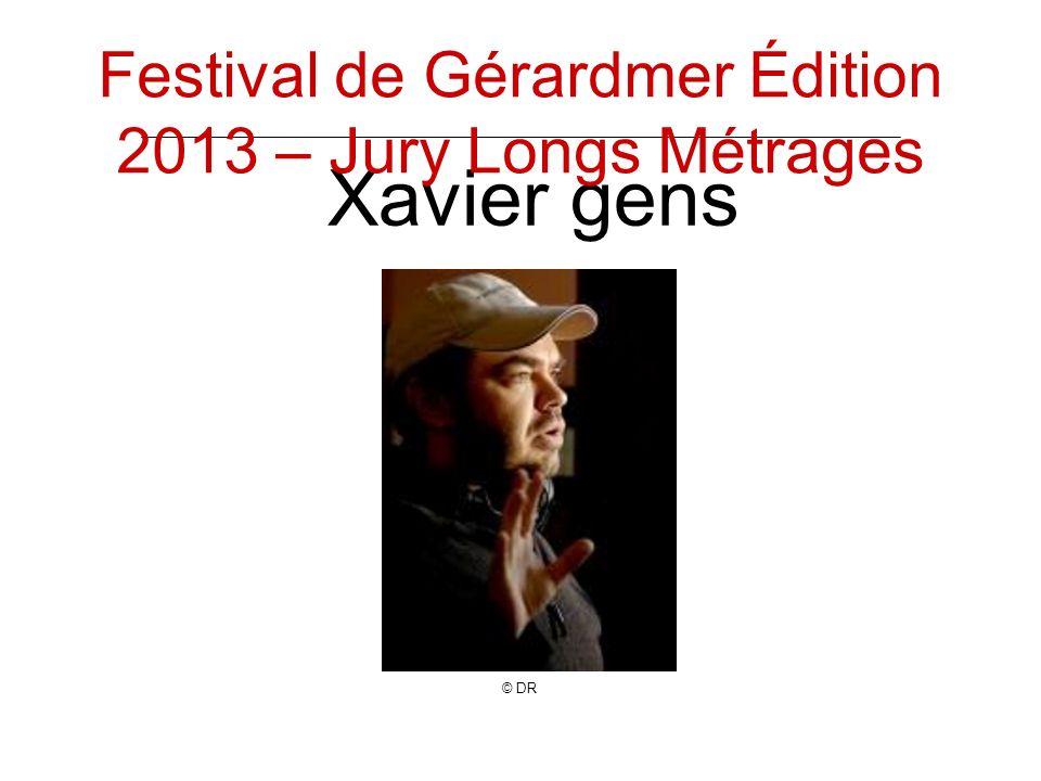 Xavier gens © DR Festival de Gérardmer Édition 2013 – Jury Longs Métrages