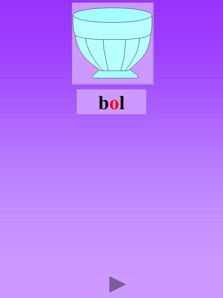 bol4 Quel son-voyelle o Dans quel ordre Quel est la bonne syllabe olbbolbolblo blloblob