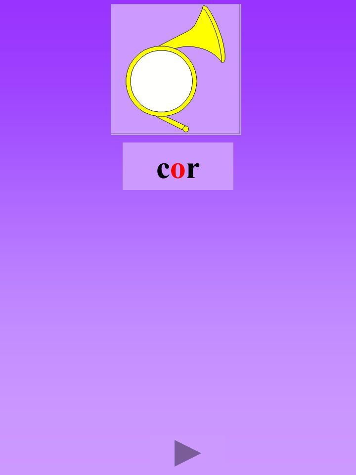 cor4 Quel son-voyelle ? o Dans quel ordre ? Quel est la bonne syllabe ? orccorcorcro crrocroc