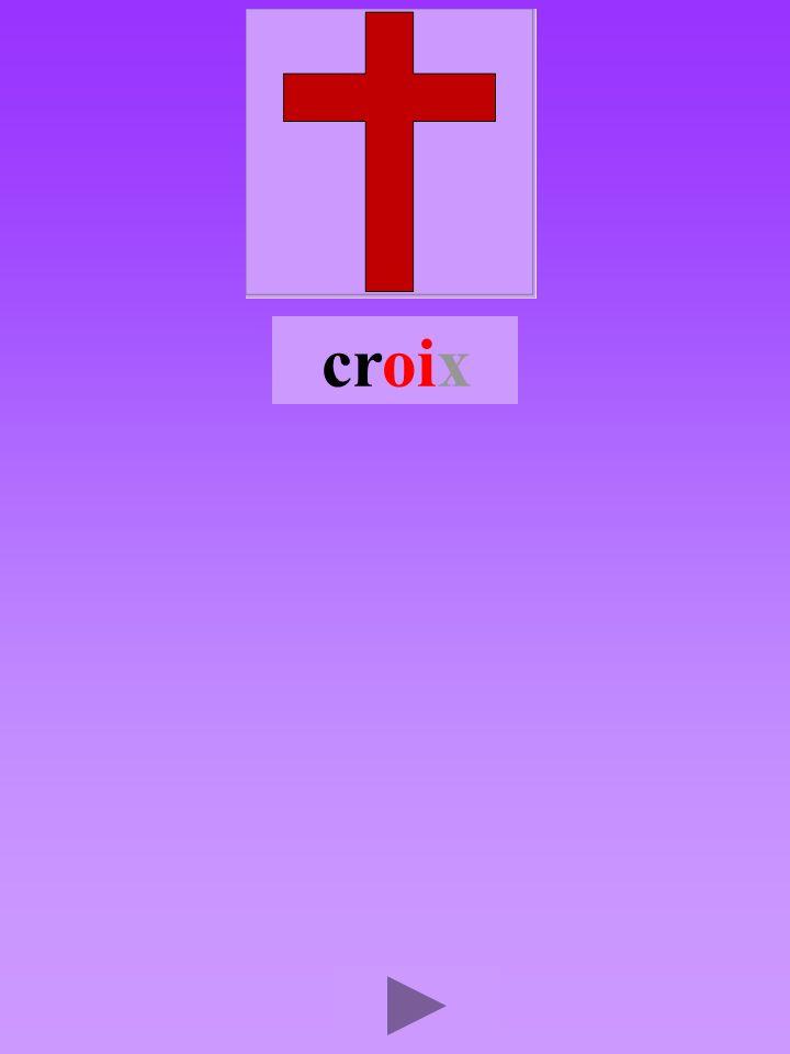 croix4 Quel son-voyelle oi Dans quel ordre Quel est la bonne syllabe oirccoircroi crroic