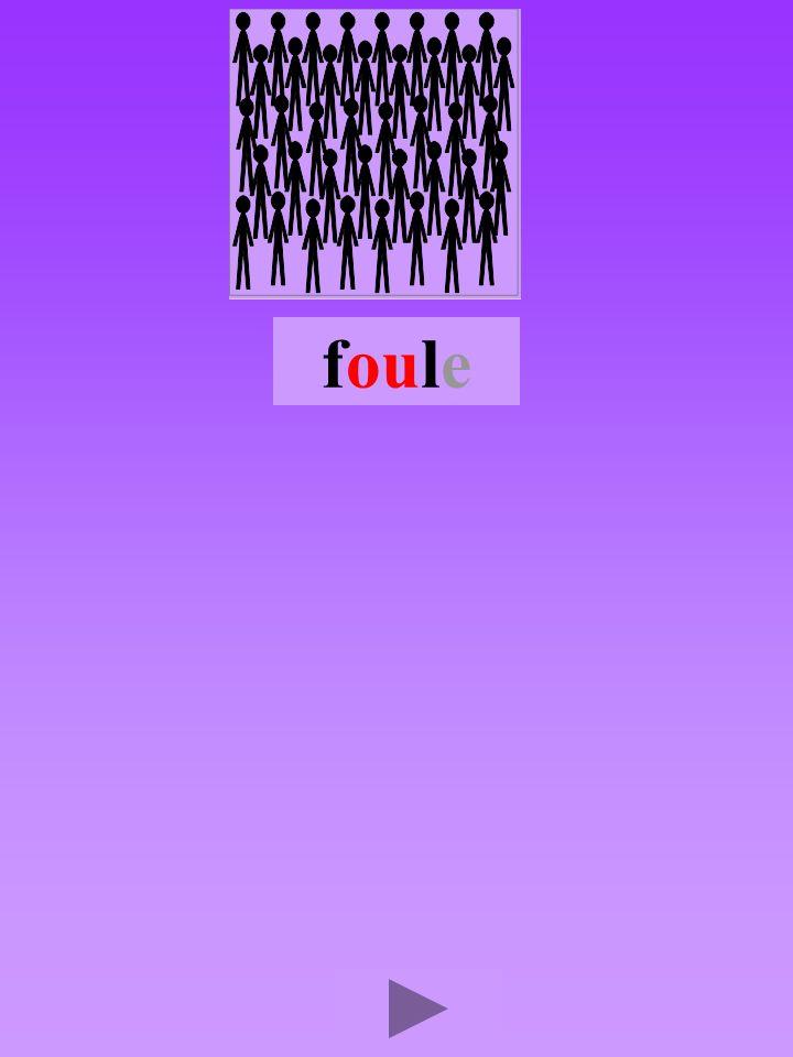 foule4 Quel son-voyelle ou Dans quel ordre Quel est la bonne syllabe oulffoulflou fllouf