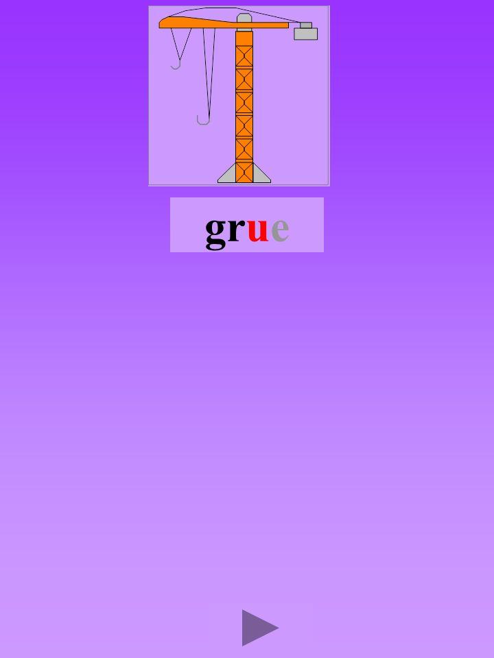 grue4 Quel son-voyelle a Dans quel ordre Quel est la bonne syllabe urggurgurgru grrugrug