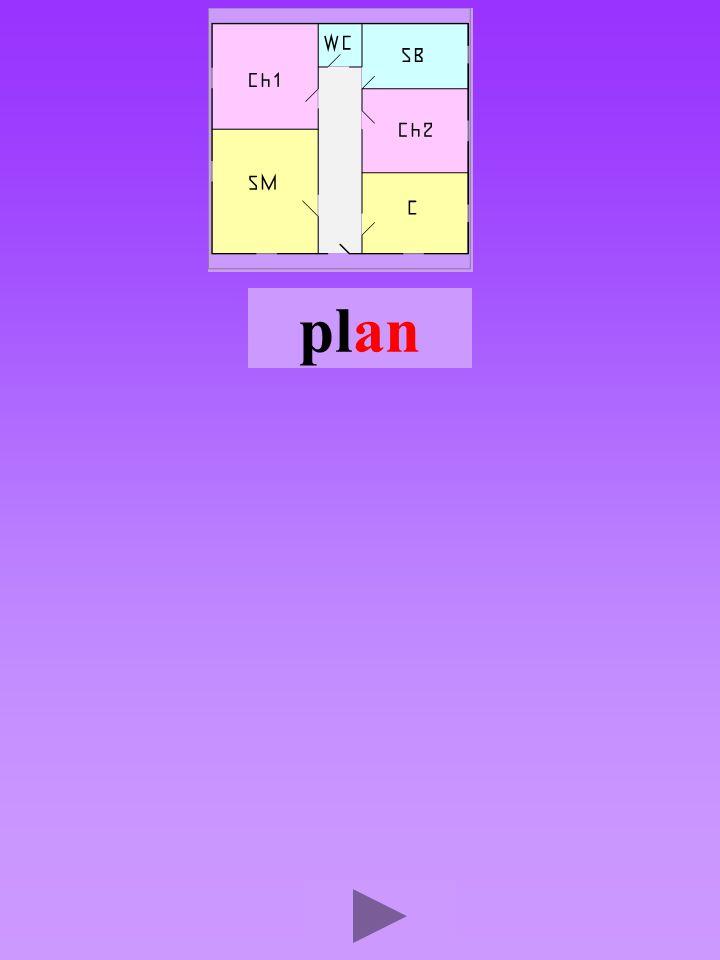 plan4 Quel son-voyelle an Dans quel ordre Quel est la bonne syllabe anlppanlplan pllanp