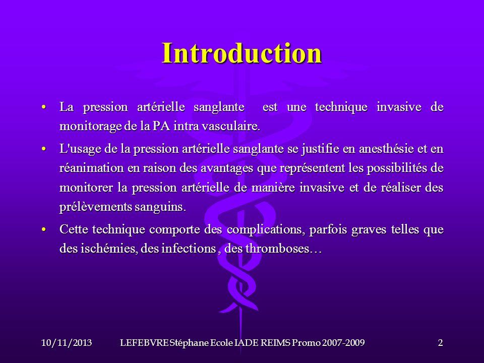 Ponction de lartère 10/11/201323LEFEBVRE Stéphane Ecole IADE REIMS Promo 2007-2009