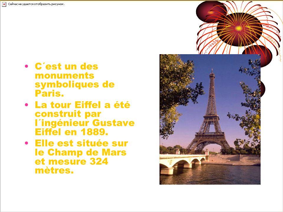 La Tour Eiffel C´est un des monuments symboliques de Paris. La tour Eiffel a été construit par l´ingénieur Gustave Eiffel en 1889. Elle est située sur