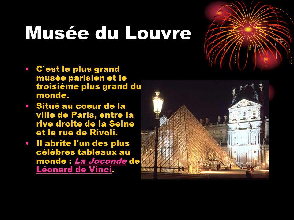 Musée du Louvre C´est le plus grand musée parisien et le troisième plus grand du monde. Situé au coeur de la ville de Paris, entre la rive droite de l