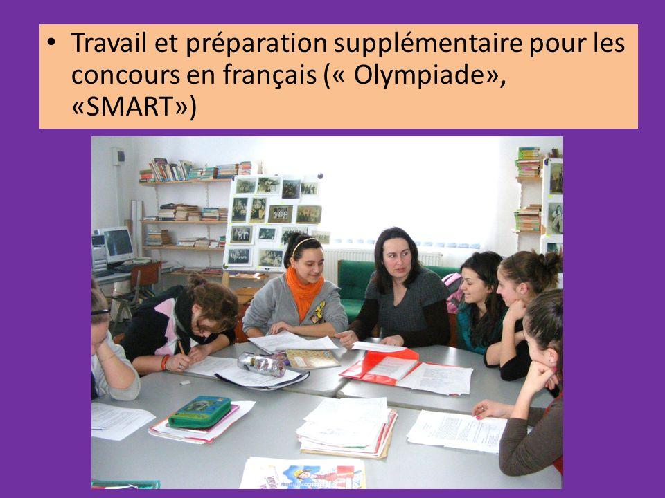 Travail et préparation supplémentaire pour les concours en français (« Olympiade», «SMART»)