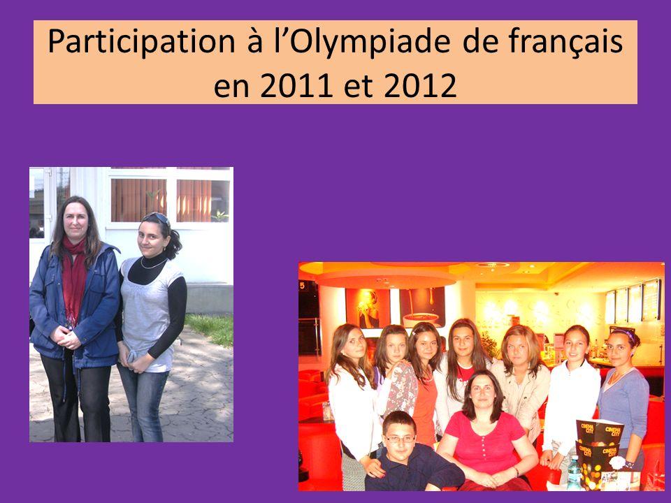 Participation à lOlympiade de français en 2011 et 2012