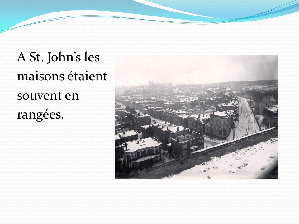 A St. Johns les maisons étaient souvent en rangées.